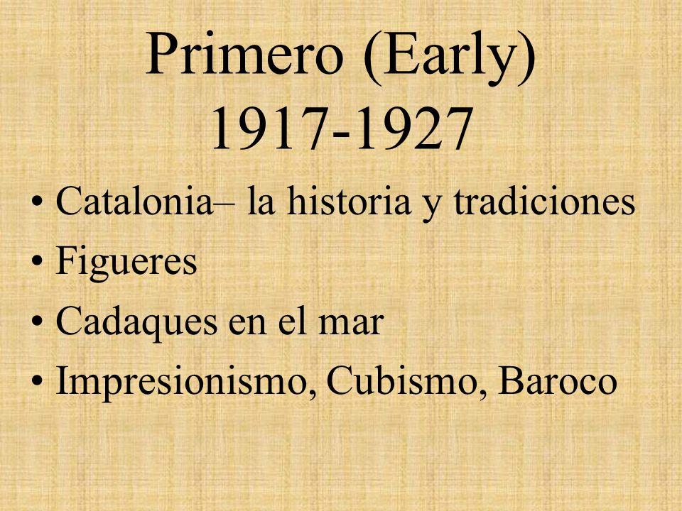 Primero (Early) 1917-1927 Catalonia– la historia y tradiciones