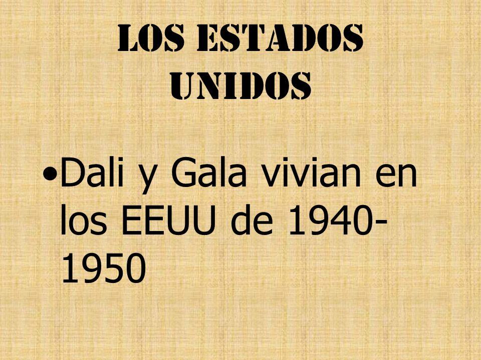 Los Estados Unidos Dali y Gala vivian en los EEUU de 1940-1950