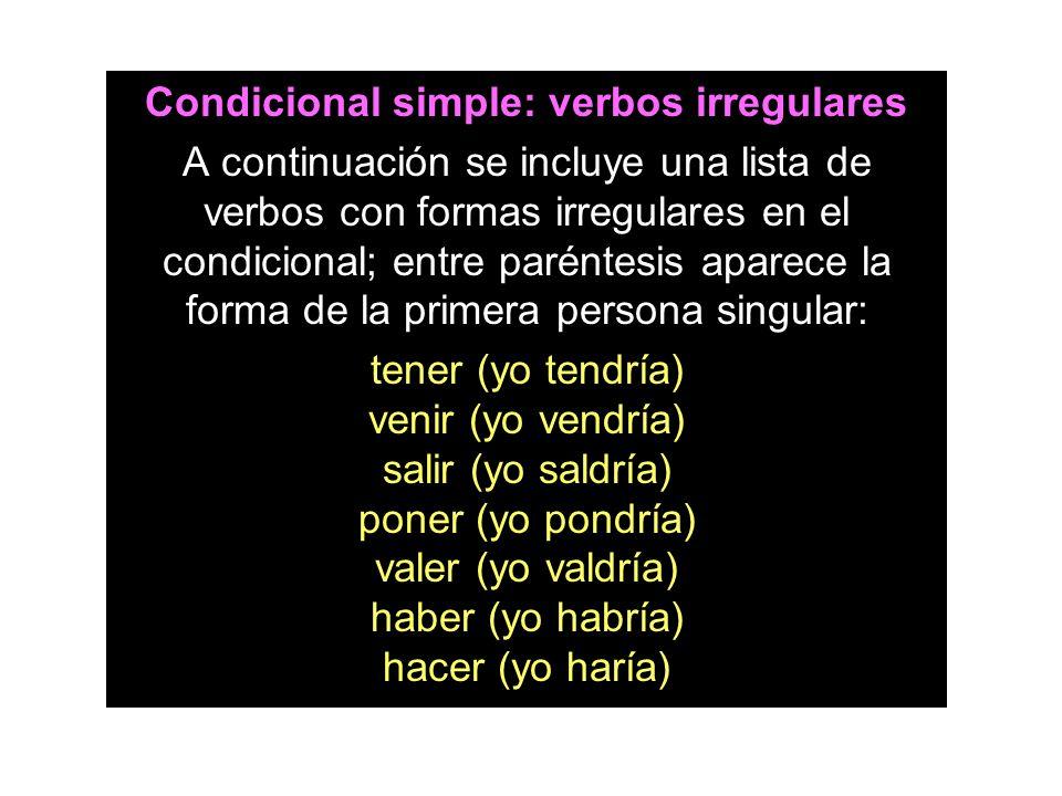 Condicional simple: verbos irregulares