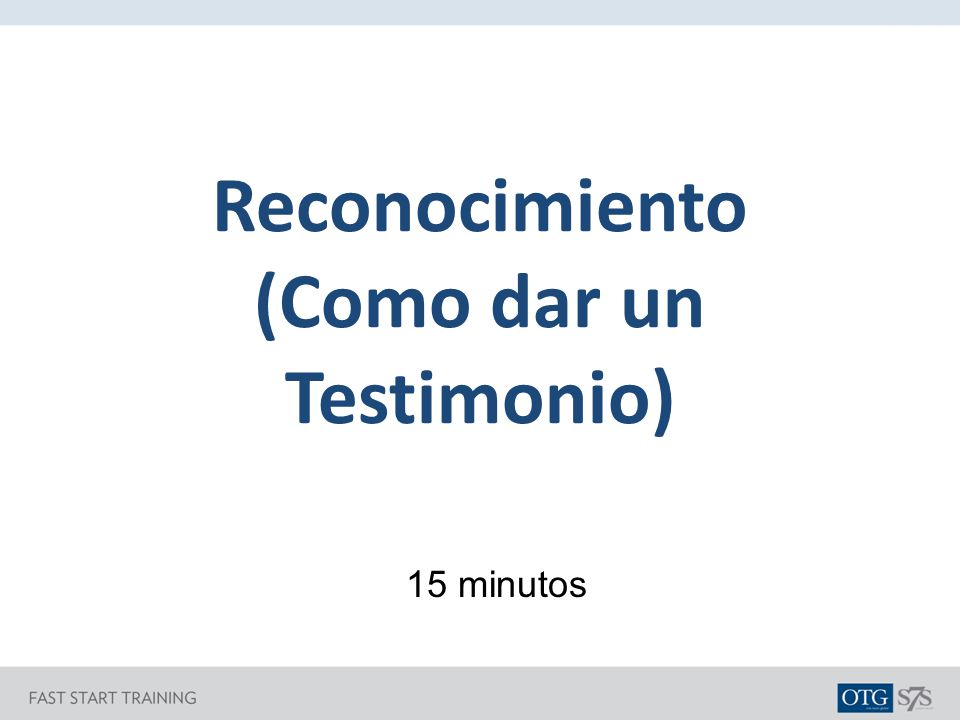 Reconocimiento (Como dar un Testimonio)
