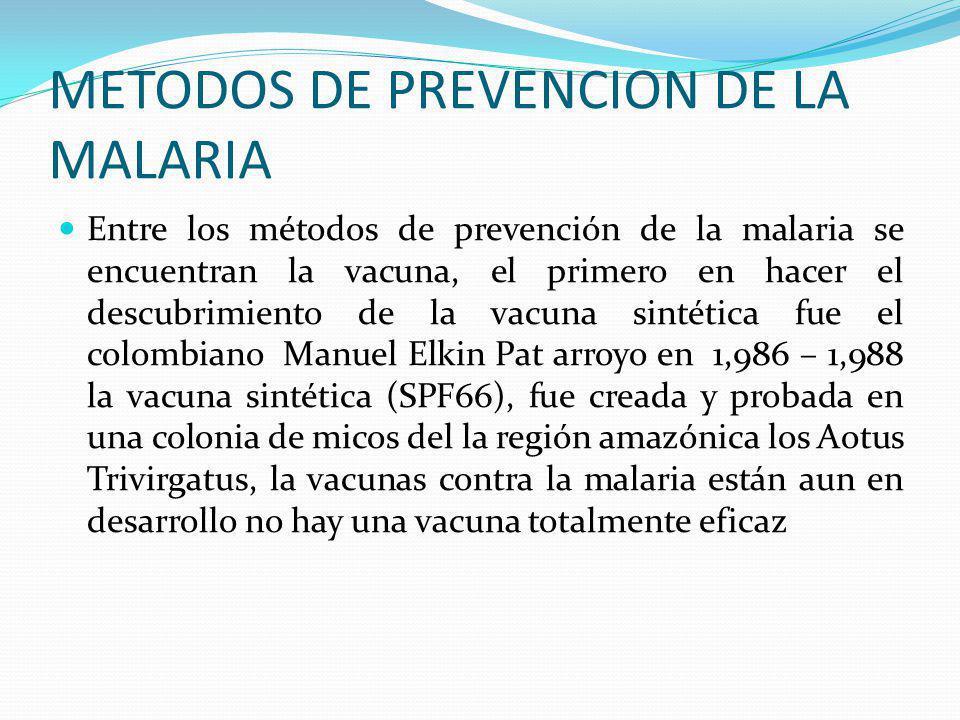 METODOS DE PREVENCION DE LA MALARIA
