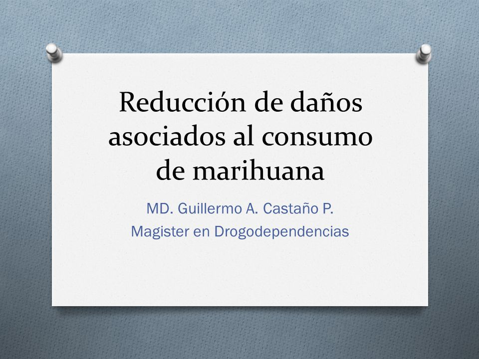 Reducción de daños asociados al consumo de marihuana