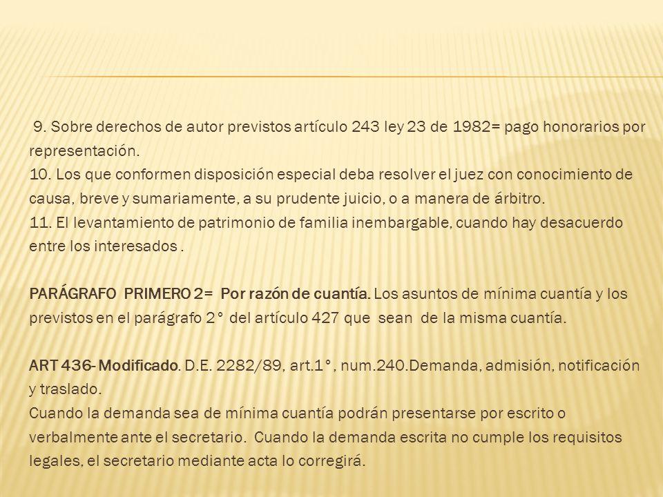 9. Sobre derechos de autor previstos artículo 243 ley 23 de 1982= pago honorarios por