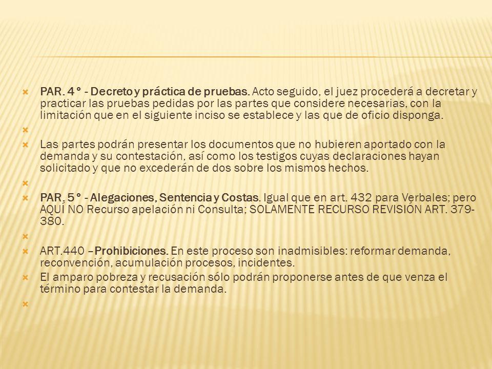PAR. 4° - Decreto y práctica de pruebas