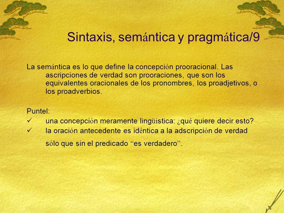 Sintaxis, semántica y pragmática/9