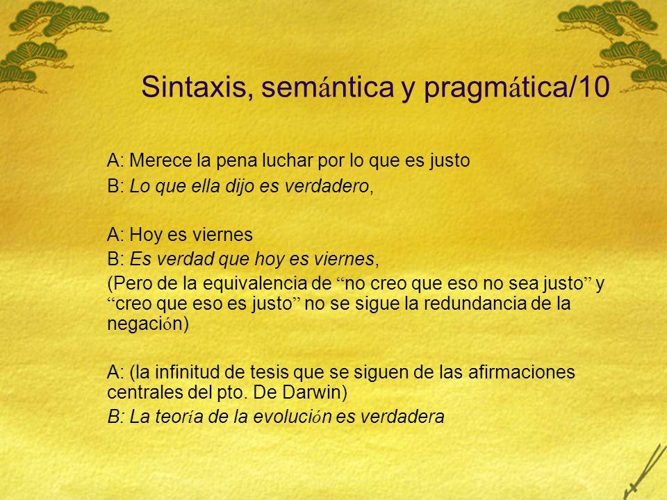 Sintaxis, semántica y pragmática/10