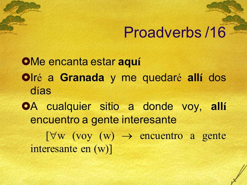 Proadverbs /16 Me encanta estar aquí