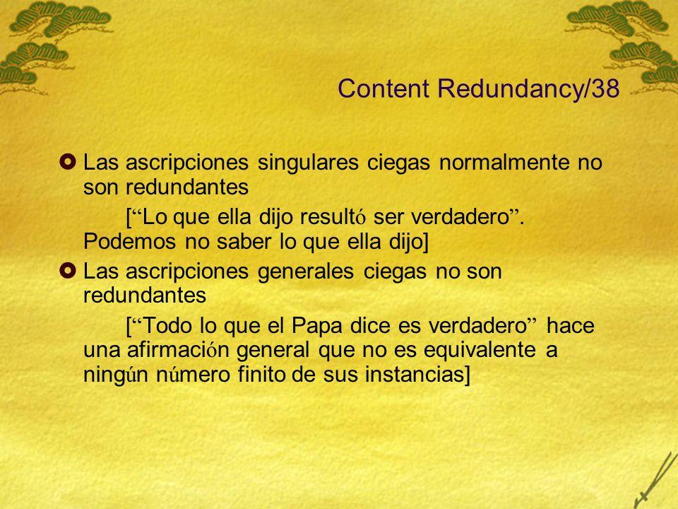 Content Redundancy/38 Las ascripciones singulares ciegas normalmente no son redundantes.