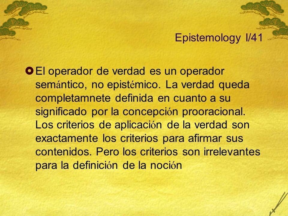 Epistemology I/41