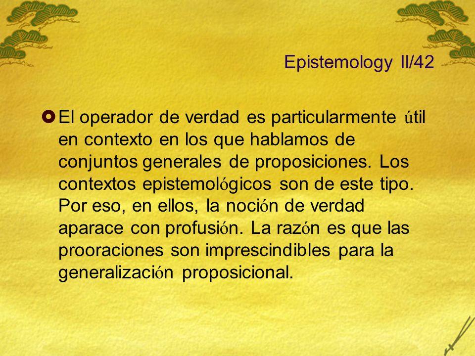 Epistemology II/42