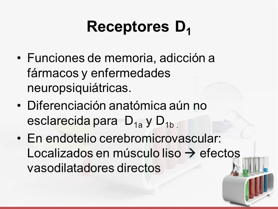 Receptores D1 Funciones de memoria, adicción a fármacos y enfermedades neuropsiquiátricas.