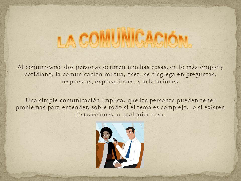 LA COMUNICACIÓN.