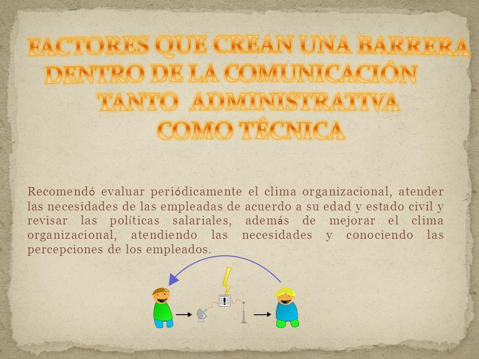 FACTORES QUE CREAN UNA BARRERA DENTRO DE LA COMUNICACIÓN