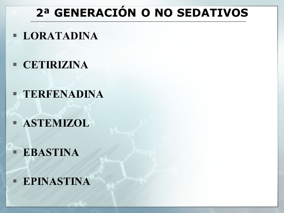 2ª GENERACIÓN O NO SEDATIVOS