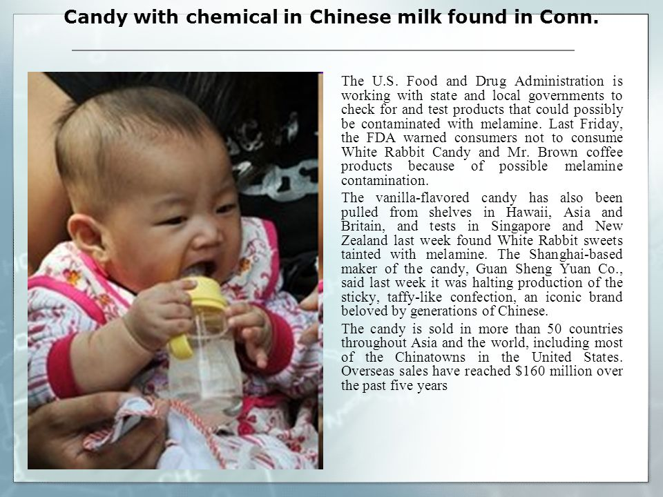 Candy with chemical in Chinese milk found in Conn.
