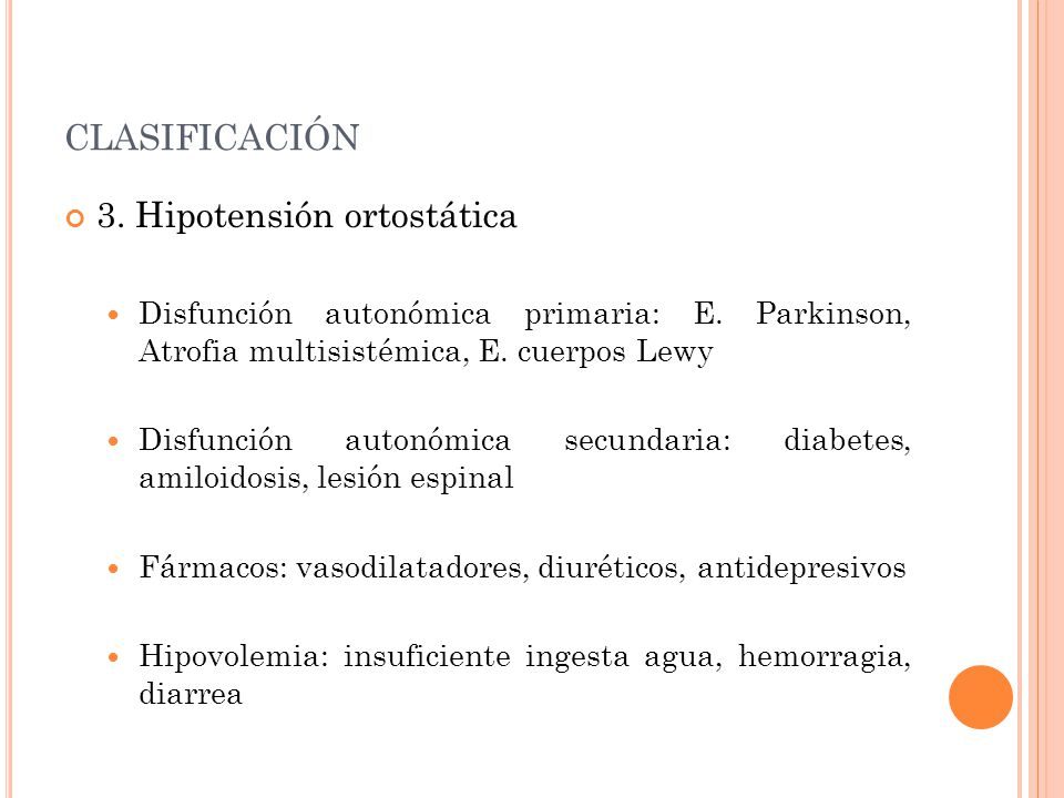 clasificación 3. Hipotensión ortostática