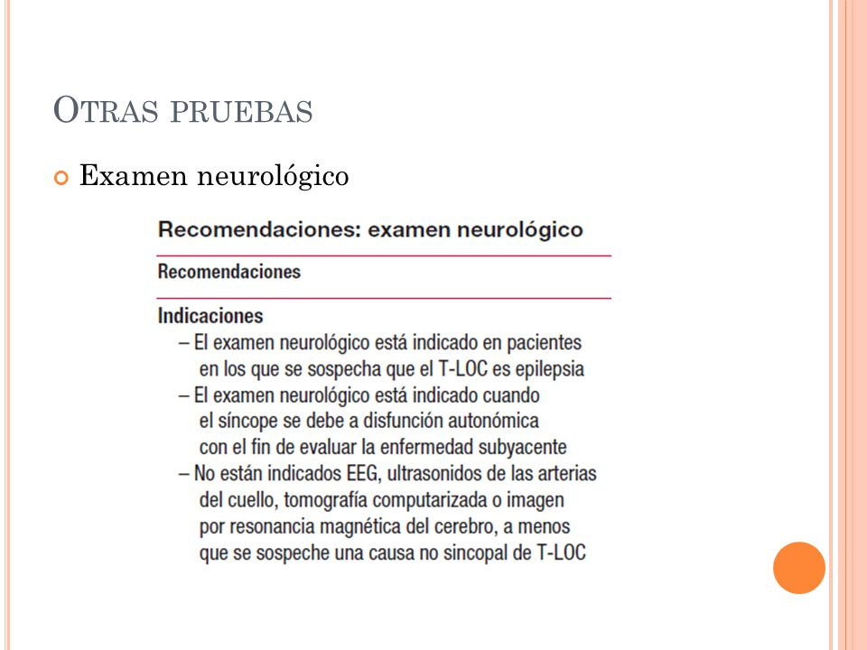 Otras pruebas Examen neurológico
