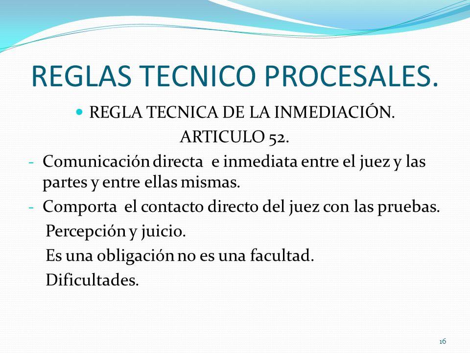 REGLAS TECNICO PROCESALES.