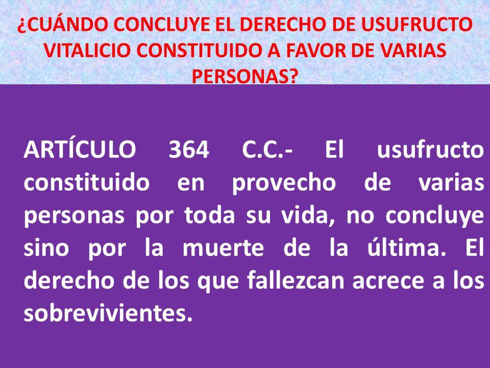 ¿CUÁNDO CONCLUYE EL DERECHO DE USUFRUCTO VITALICIO CONSTITUIDO A FAVOR DE VARIAS PERSONAS