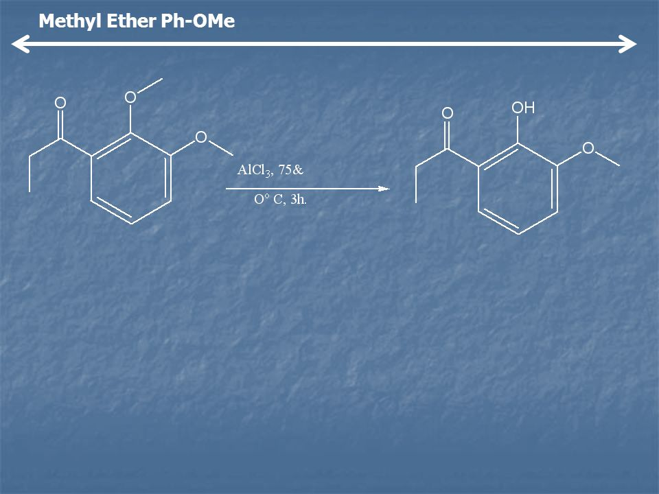 Methyl Ether Ph-OMe