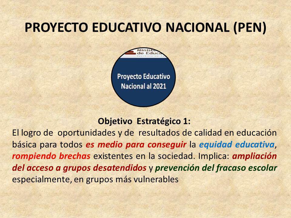 PROYECTO EDUCATIVO NACIONAL (PEN)