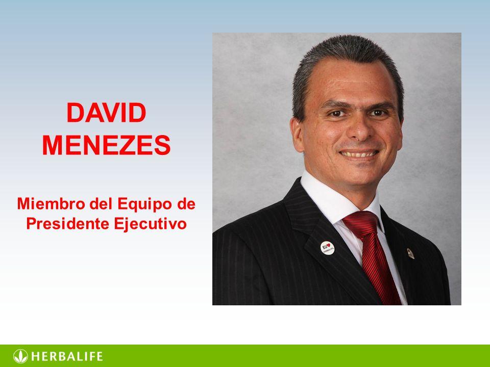 DAVID MENEZES Miembro del Equipo de Presidente Ejecutivo