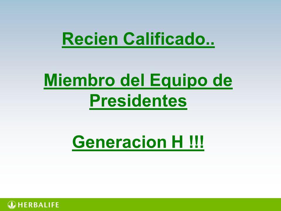 Recien Calificado.. Miembro del Equipo de Presidentes Generacion H !!!