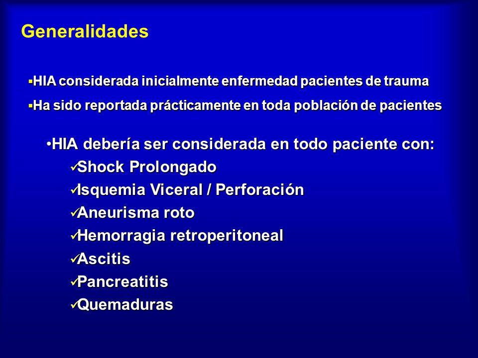 Generalidades HIA debería ser considerada en todo paciente con: