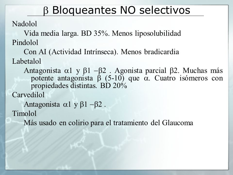b Bloqueantes NO selectivos