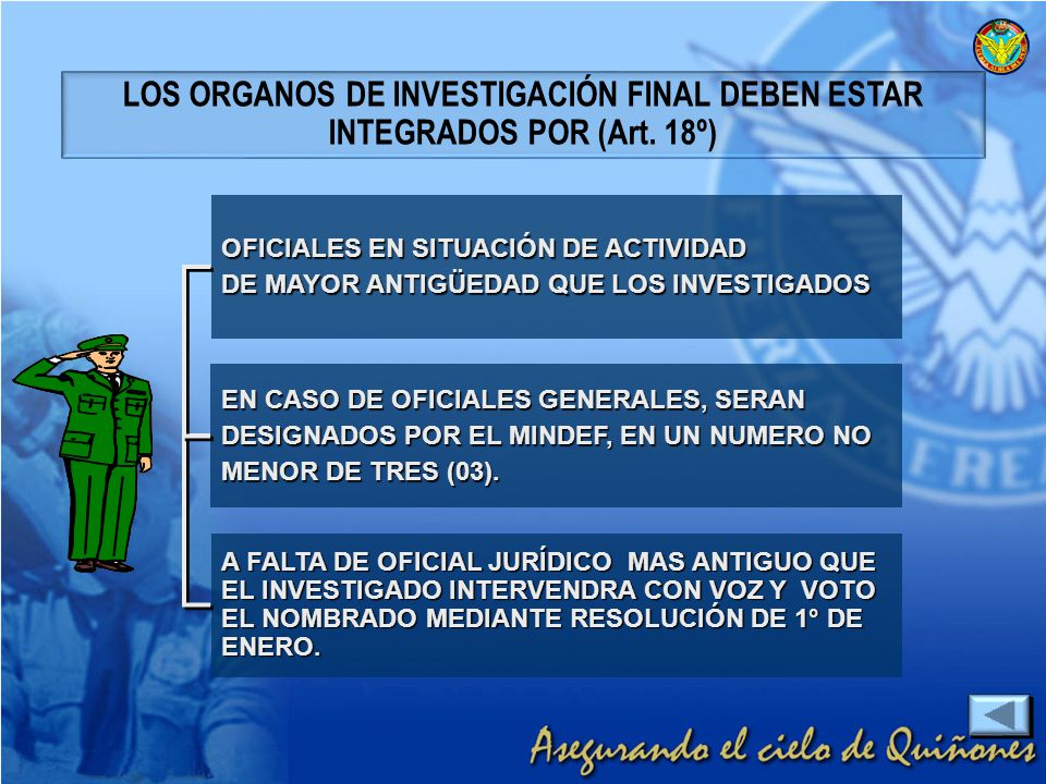LOS ORGANOS DE INVESTIGACIÓN FINAL DEBEN ESTAR INTEGRADOS POR (Art