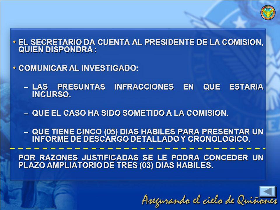 EL SECRETARIO DA CUENTA AL PRESIDENTE DE LA COMISION, QUIEN DISPONDRA :
