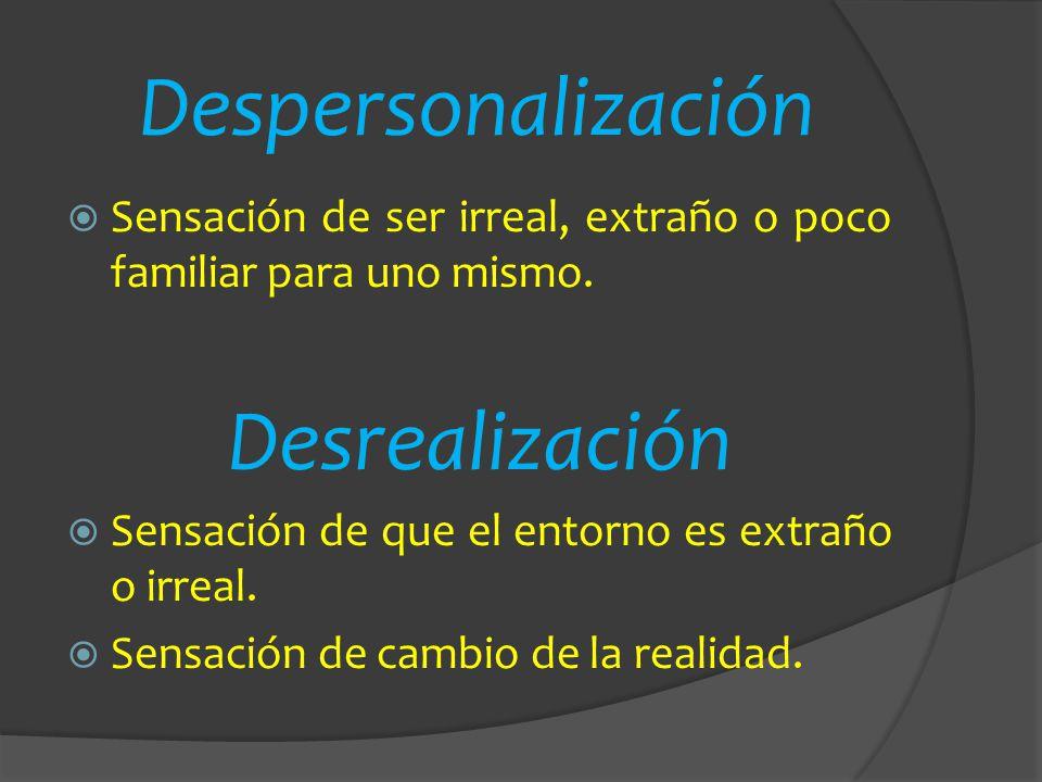 Despersonalización Desrealización