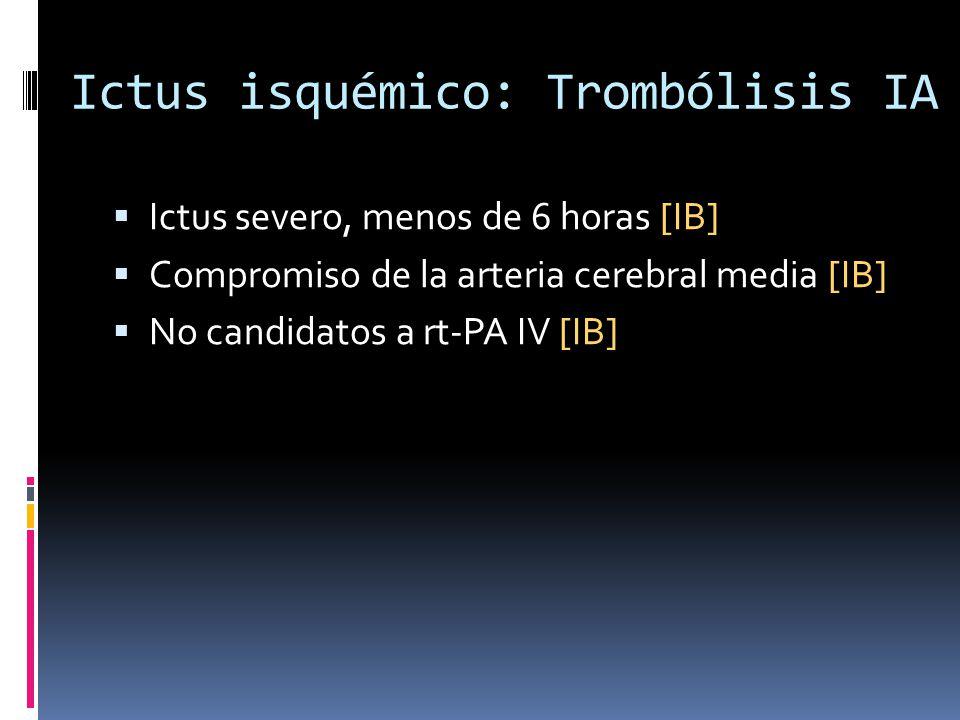 Ictus isquémico: Trombólisis IA