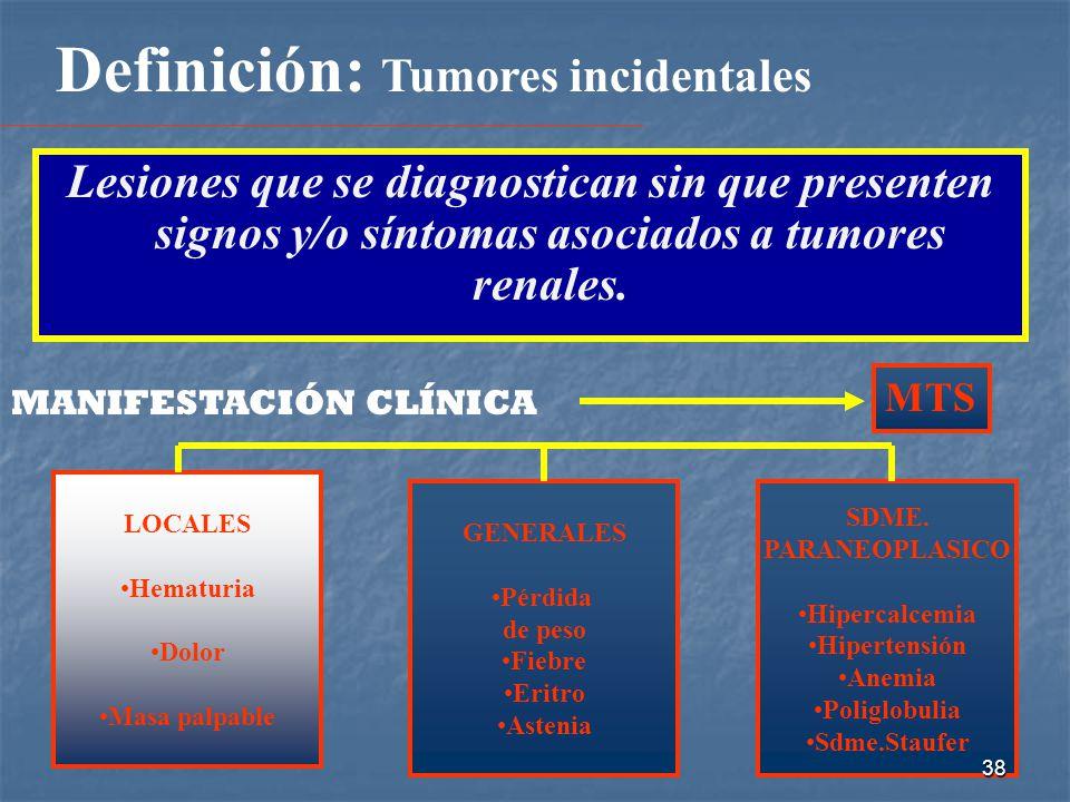 Definición: Tumores incidentales