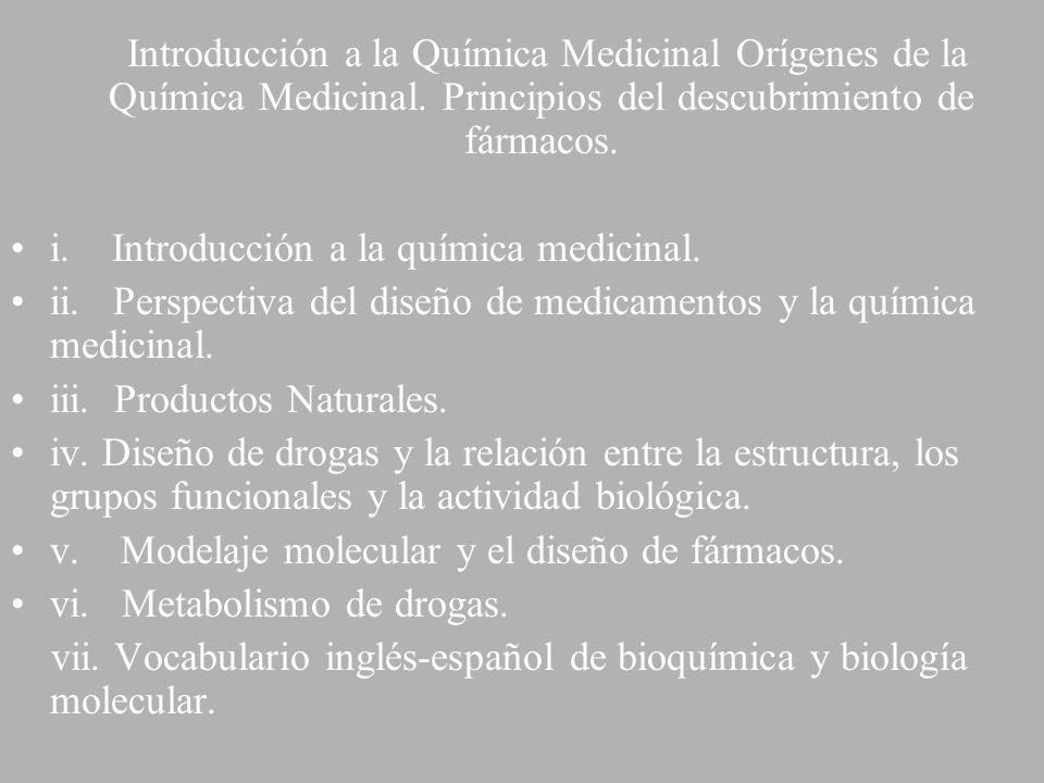 Introducción a la Química Medicinal Orígenes de la Química Medicinal