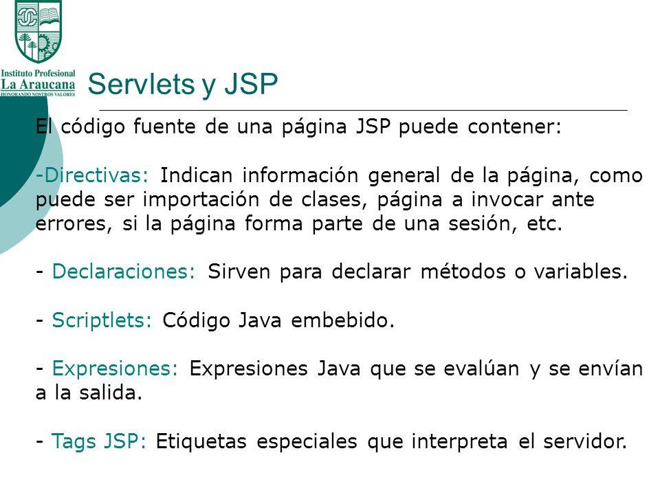 Servlets y JSP El código fuente de una página JSP puede contener: