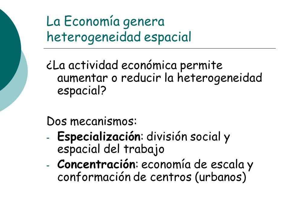 La Economía genera heterogeneidad espacial