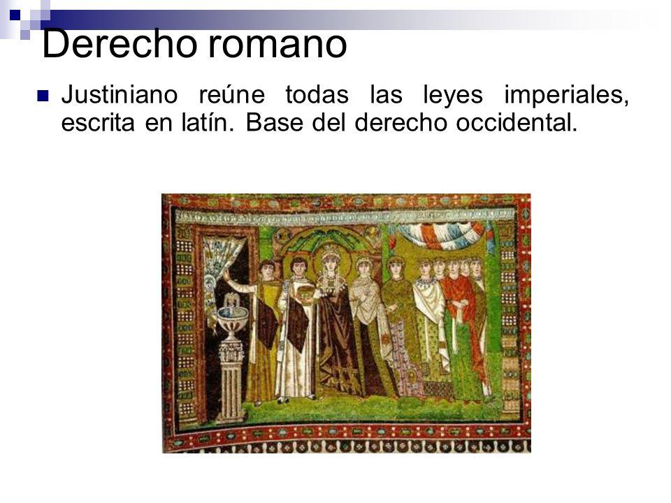 Derecho romanoJustiniano reúne todas las leyes imperiales, escrita en latín.
