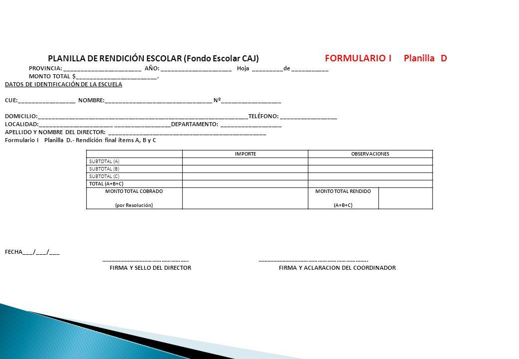 PLANILLA DE RENDICIÓN ESCOLAR (Fondo Escolar CAJ)