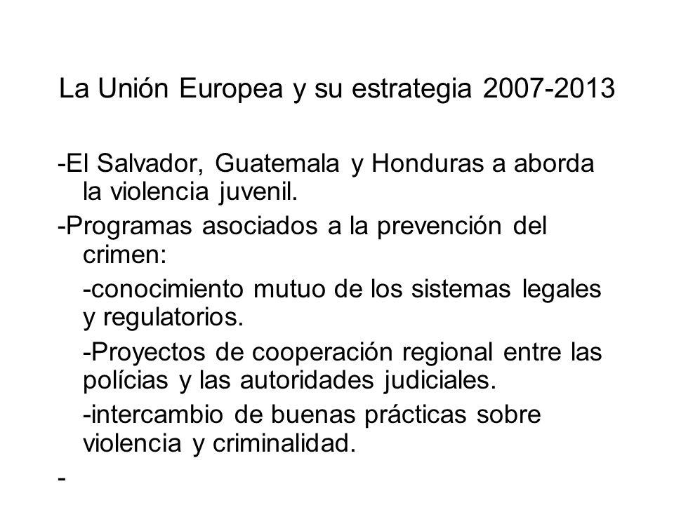 La Unión Europea y su estrategia 2007-2013