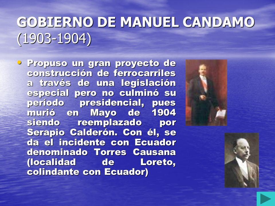GOBIERNO DE MANUEL CANDAMO (1903-1904)