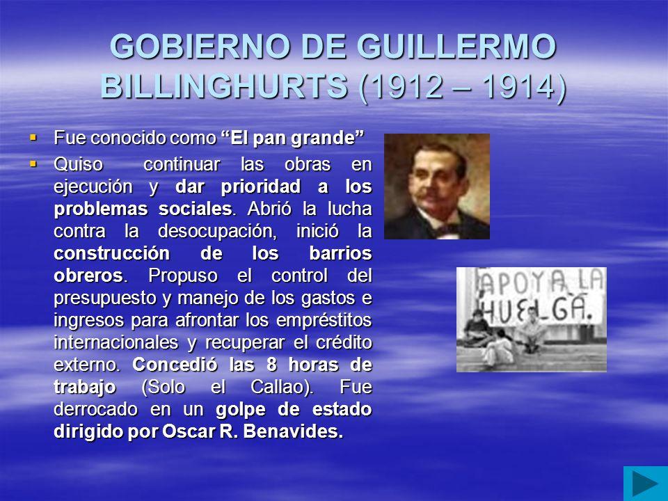 GOBIERNO DE GUILLERMO BILLINGHURTS (1912 – 1914)