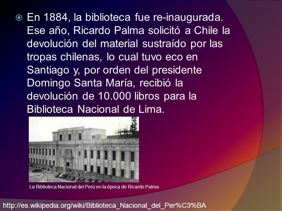 En 1884, la biblioteca fue re-inaugurada