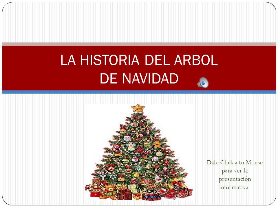 LA HISTORIA DEL ARBOL DE NAVIDAD
