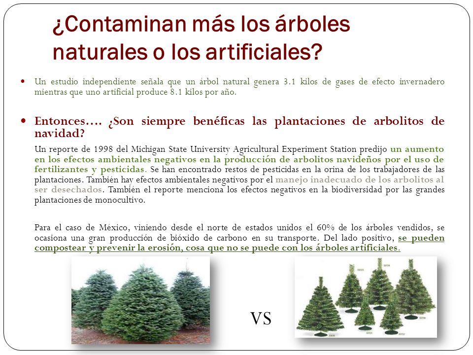 ¿Contaminan más los árboles naturales o los artificiales