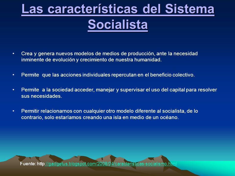 Las características del Sistema Socialista