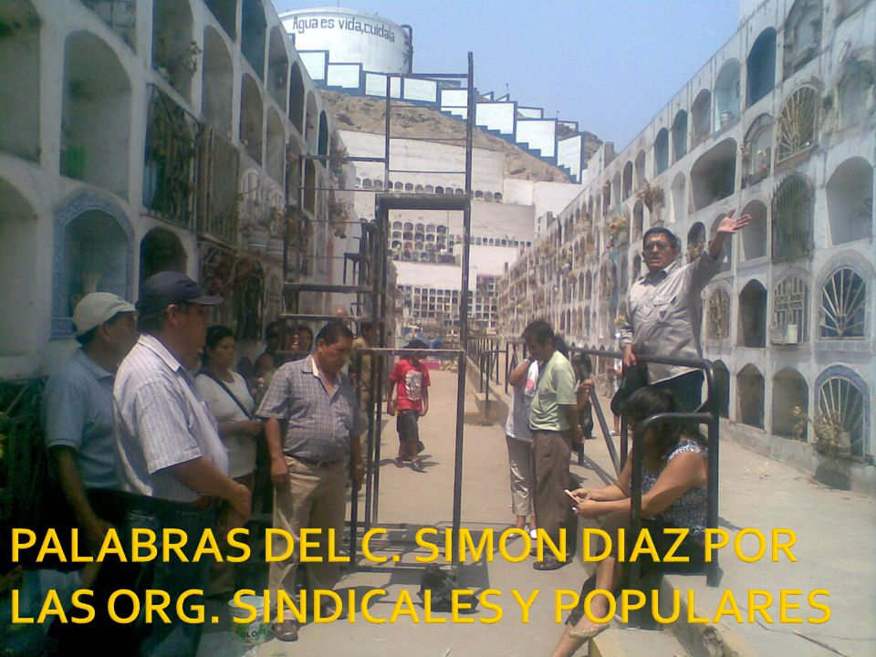 PALABRAS DEL C. SIMON DIAZ POR LAS ORG. SINDICALES Y POPULARES