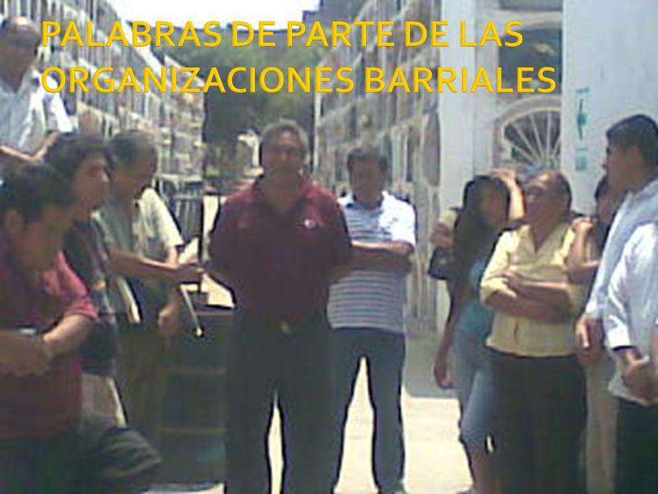 PALABRAS DE PARTE DE LAS ORGANIZACIONES BARRIALES