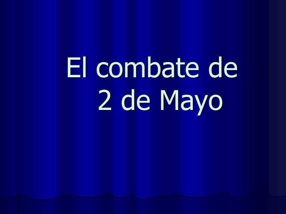 El combate de 2 de Mayo