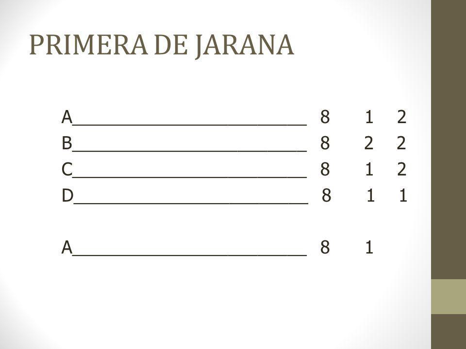 PRIMERA DE JARANA